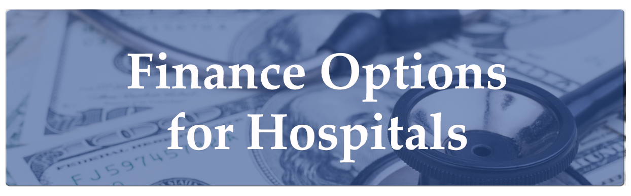 Finance Options for Hospitals